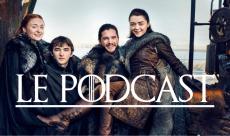Podcast #30 : Game of Thrones - Saison 7