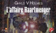 L'Affaire Haartmenger de Ghyld V. Holmes, la critique