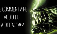 Le Commentaire Audio #2 : Alien, le Huitième Passager