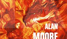 Un extrait de La Voix du Feu, le nouveau roman d'Alan Moore