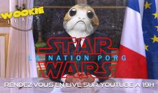 Wookie Leaks #27 : Le débat de la nation Porg sur Star Wars : Les Derniers Jedi