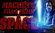 Machete Kills Again... In Space serait toujours en développement d'après Danny Trejo