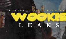 Wookie Leaks #24 : une série live action et une nouvelle trilogie pour Star Wars