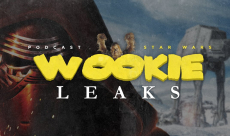 Wookie Leaks #10 - Le tour de l'actualité Star Wars du printemps