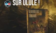 Soutenez la Guerre des Trois Rois de Jean-Laurent Del Socorro et Marc Simonetti sur Ulule