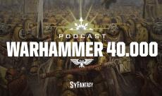 Lorecast S1 EP1 - L'univers de Warhammer 40.000