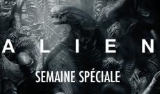 Semaine spéciale Alien : le programme complet