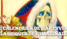 Le calendrier de l'ARTSvent - Jour 7 : Une sélection de classiques de l'Imaginaire