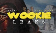 Wookie Leaks #19 - Retour sur la Star Wars Celebration Orlando 2017