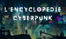 L'encyclopédie de Syfantasy : découvrez le cyberpunk