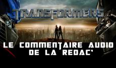 Le Commentaire audio #5 : Transformers