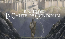 La Chute de Gondolin : que vaut l'ultime édition du conte ?