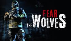 Focus Home annonce Fear The Wolves, un Battle Royale par les créateurs de STALKER