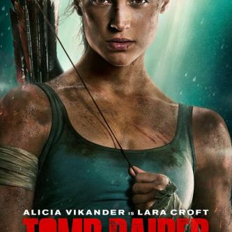 Alicia Vikander se montre sur une nouvelle affiche de Tomb Raider