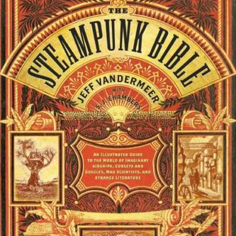La Bible du Steampunk arrive chez Bragelonne