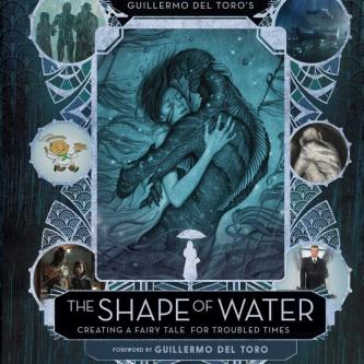 La Forme de L'eau s'offre un ouvrage sur la conception du film