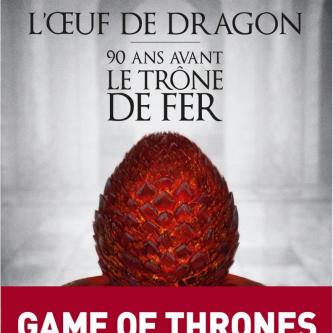 Un prequel de Game of Thrones à paraître bientôt en France