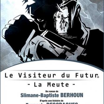 Le Visiteur du Futur arrive chez Bragelonne