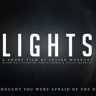 Julien Mokrani annonce Lights, son nouveau court-métrage