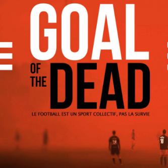 Goal of the Dead sera distribué à l'international