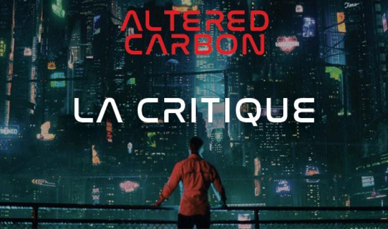 Altered Carbon : adaptation au point mort pour Netflix