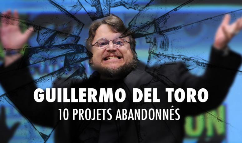 Guillermo del Toro en 10 films prometteurs mais abandonnés