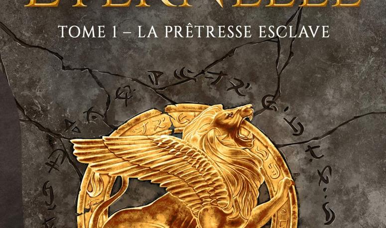 Critique - La Croisade Éternelle T.1 La Prêtresse Esclave (Victor Fleury) : un début de saga prometteur pour un auteur lyonnais montant