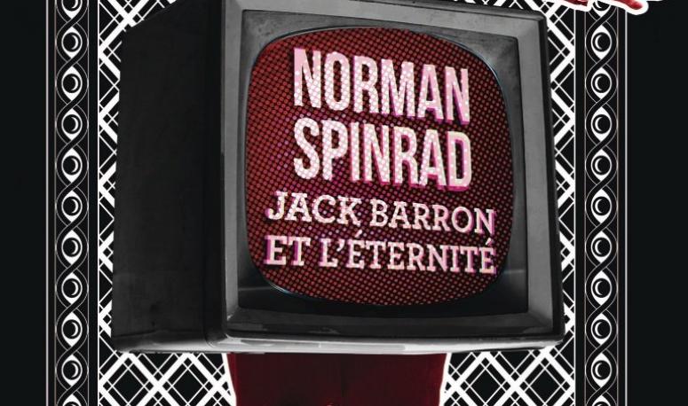 Jack Barron et l'éternité, la critique