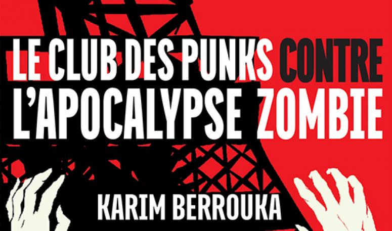 Le Club des Punks contre l'Apocalypse Zombie, la critique