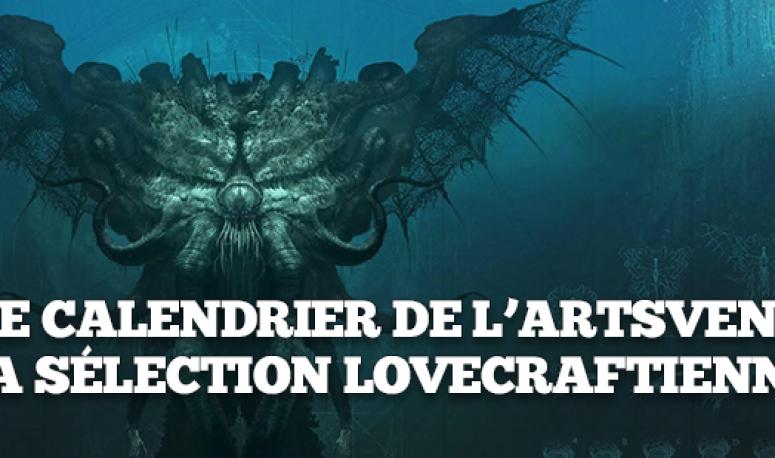 Le calendrier de l'ARTSvent - Jour 13 : La sélection lovecraftienne